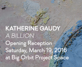 Katherine Gaudy: A Billion