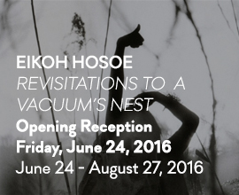 Eikoh Hosoe: Revisitations to a Vacuum's Nest