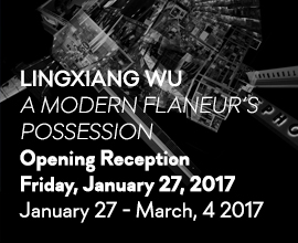 Lingxiang Wu: A Modern Flaneur's Possession