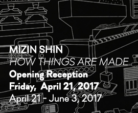 Mizin Shin: How Things Are Made