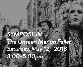 The Unseen Marion Faller Symposium