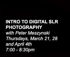 INTRO TO DIGITAL SLR PHOTOGRAPHY